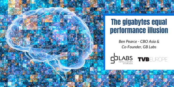 GB Labs : TVBEurope THE GIGABYTES EQUAL PERFORMANCE ILLUSION