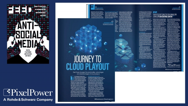 Pixel Power: Feed Magazine -  Journey to Cloud Playout