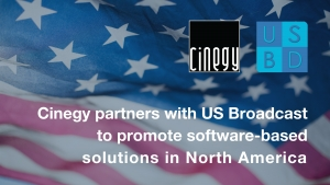 Cinegy partners with US Broadcast to promote software-based solutions in North America