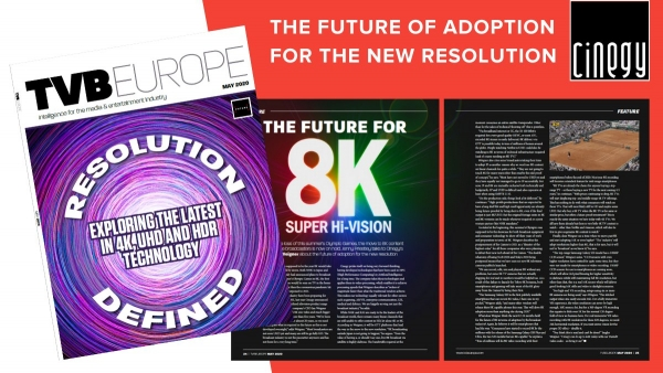 Cinegy: TVBEurope - The future for 8K super hi-vision